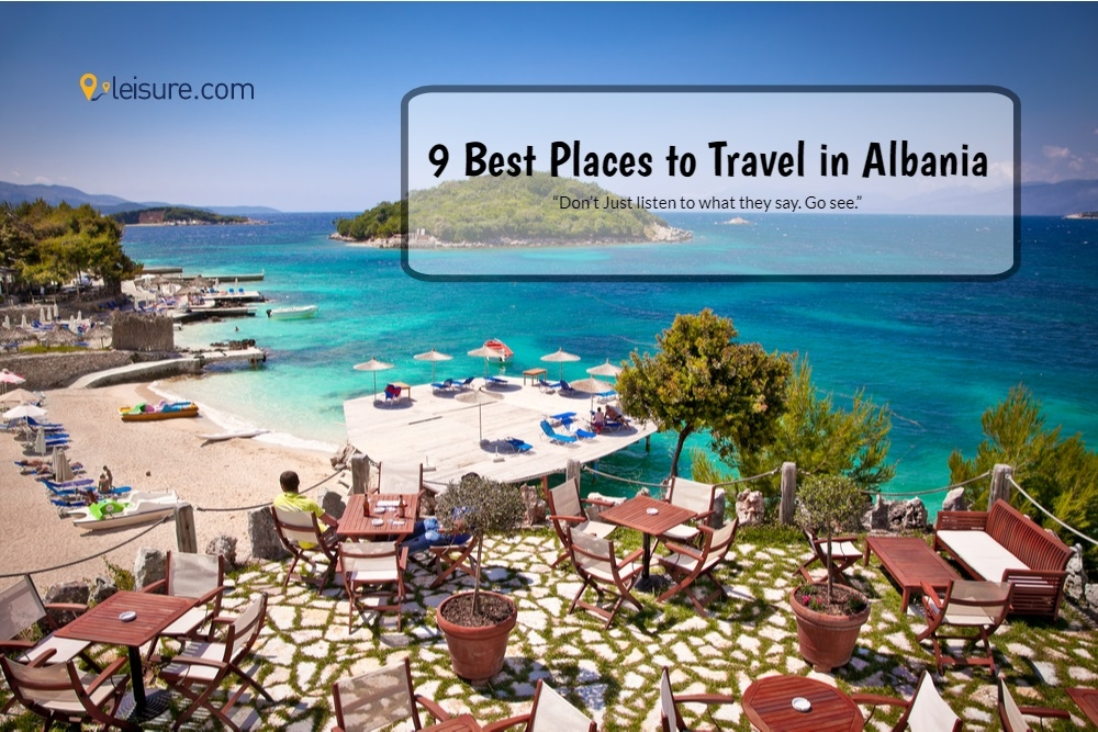 9 Places to Know Before Booking Albania Vacation Packages