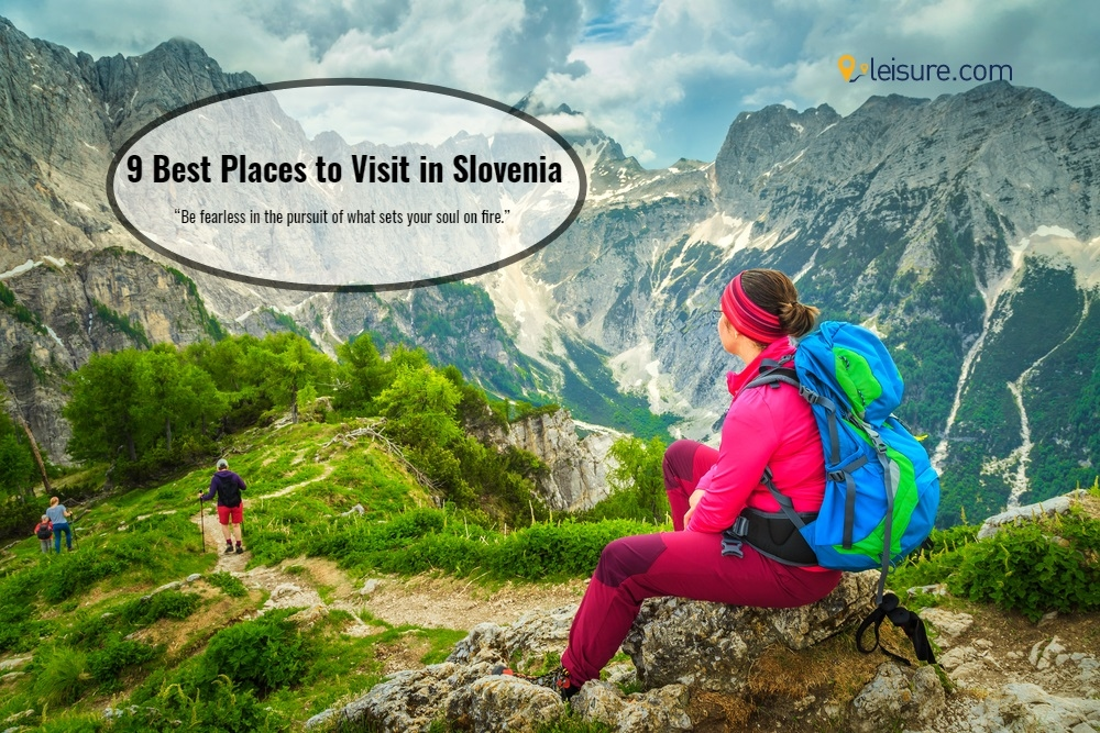 9 Top Places Slovenia Vacation Packages Must Include
